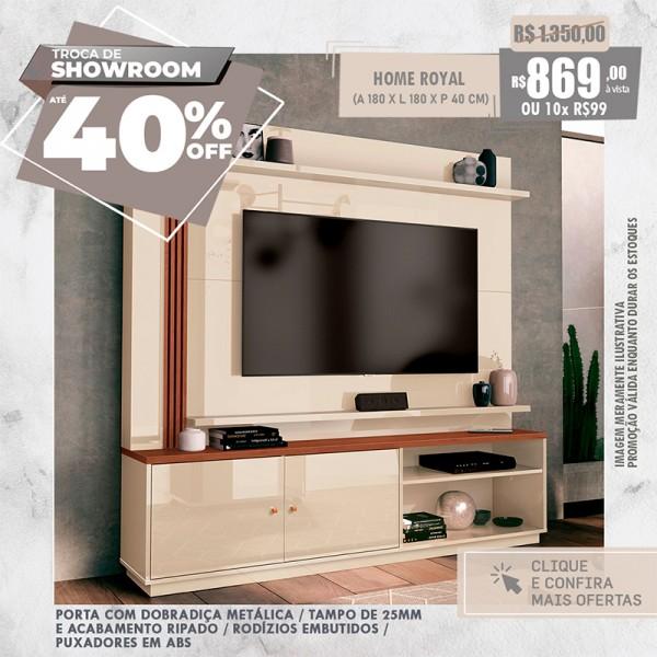 TROCA DE SHOW ROOM - Especial Home, Racks & Painéis ❤️