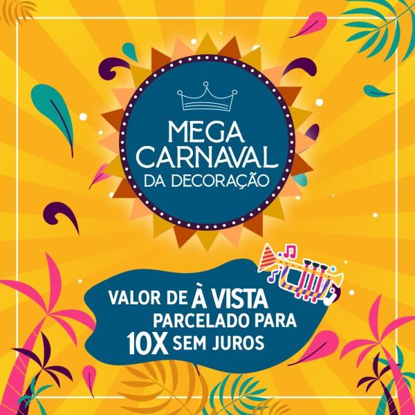 Mega Carnaval da Decoração