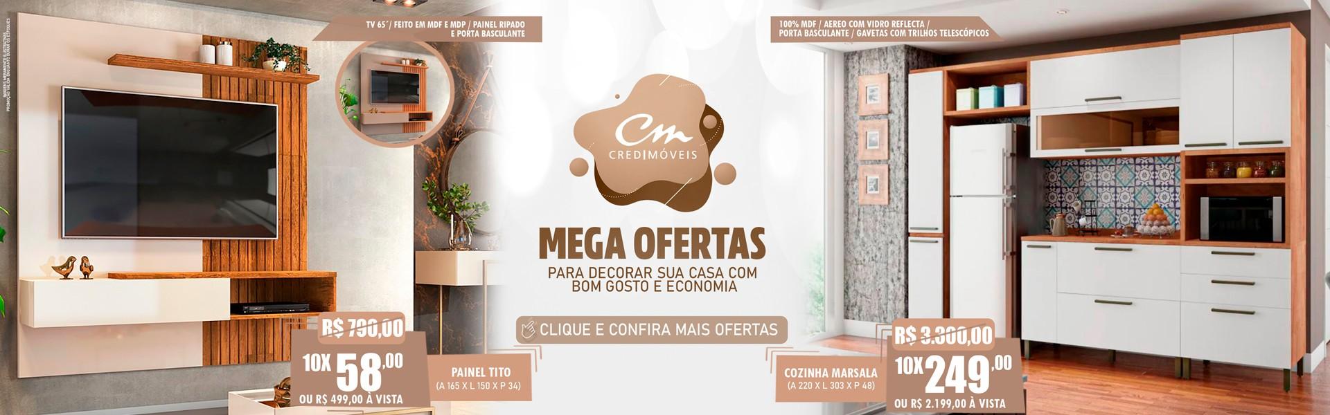 MEGA OFERTA É SINÔNIMO DE MEGA OPORTUNIDADE DE DECORAR!